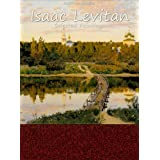 Isaac Levitan: Selected Paintings