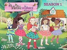 WellieWishers Season 1
