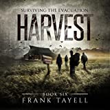 Harvest: Surviving the Evacuation, Book 6