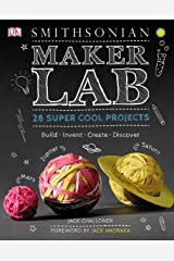Maker Lab: 28 Super Cool Projects Hardcover