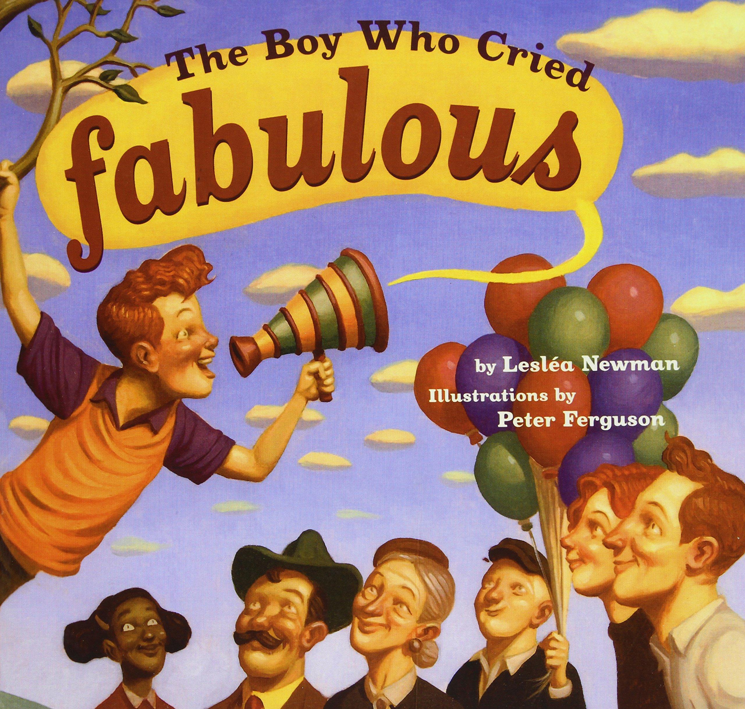 The Boy Who Cried Fabulous pdf epub