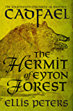 The Hermit of Eyton Forest (The Chronicles of Brother Cadfael Book 14)