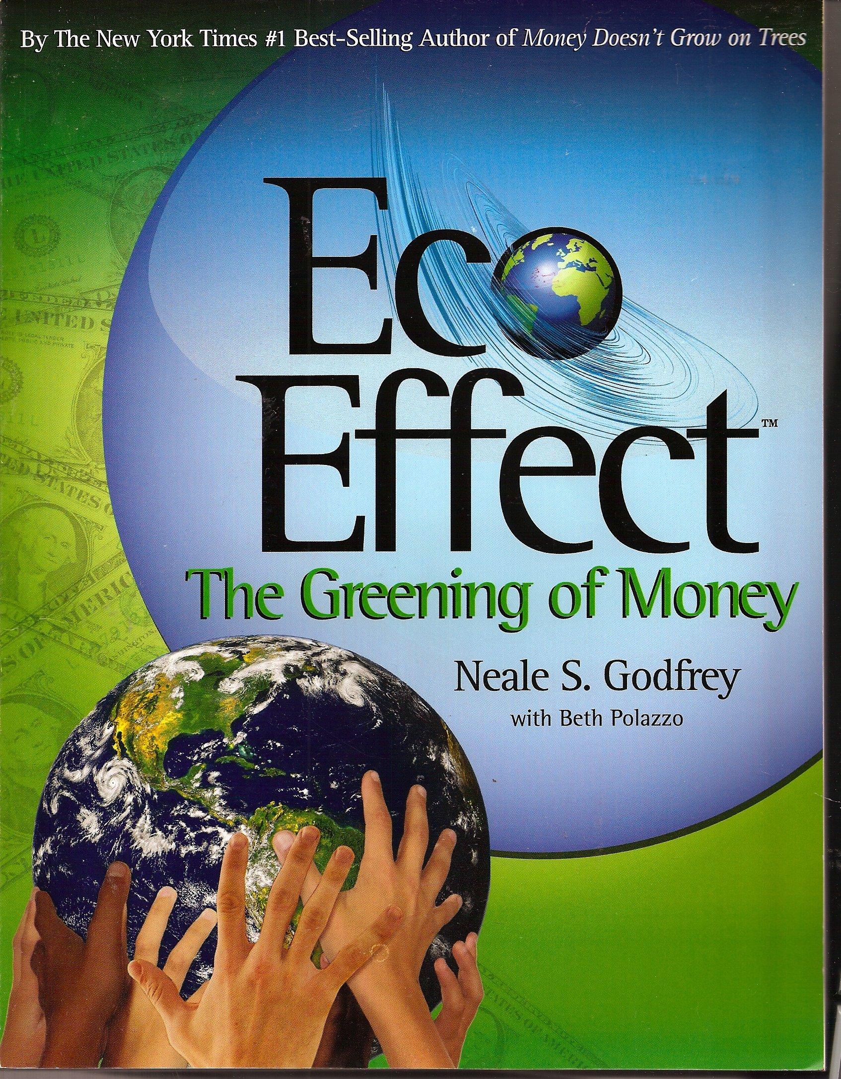 Read Online Eco Effect - The Greening of Money ebook