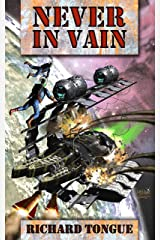 Never In Vain (Lincoln's War Book 2) Kindle Edition