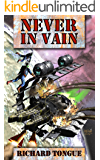 Never In Vain (Lincoln's War Book 2)