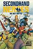 The Last Battle (Secondhand Heroes)