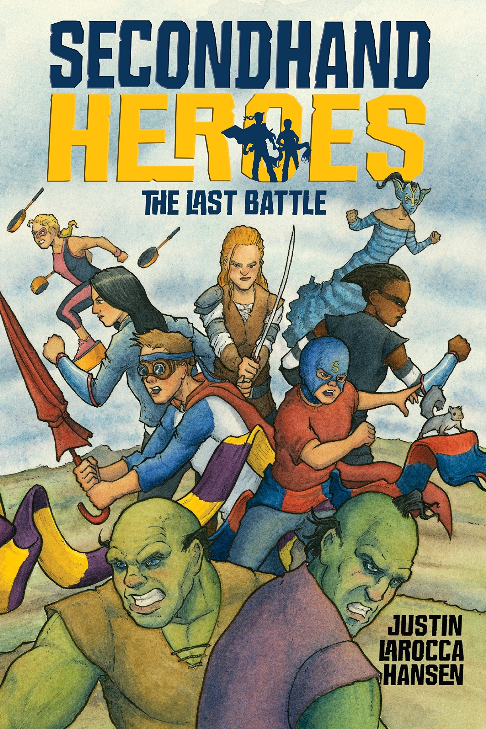 The Last Battle (Secondhand Heroes) pdf