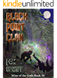 Black Point Clan (Wine of the Gods Book 36)