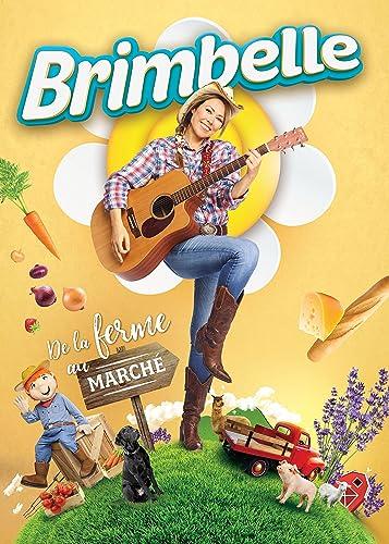 Brimbelle– De la ferme au marché (DVD)