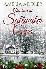 Christmas at Saltwater Cove: a Westcott Bay novella Kindle Edition