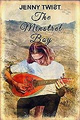 The Minstrel Boy Kindle Edition