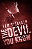 The Devil You Know (Red Sky, Book 2) (Red Sky Conspiracy)