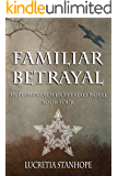 Familiar Betrayal (An Elemental Witch Trials Novel Book 4)