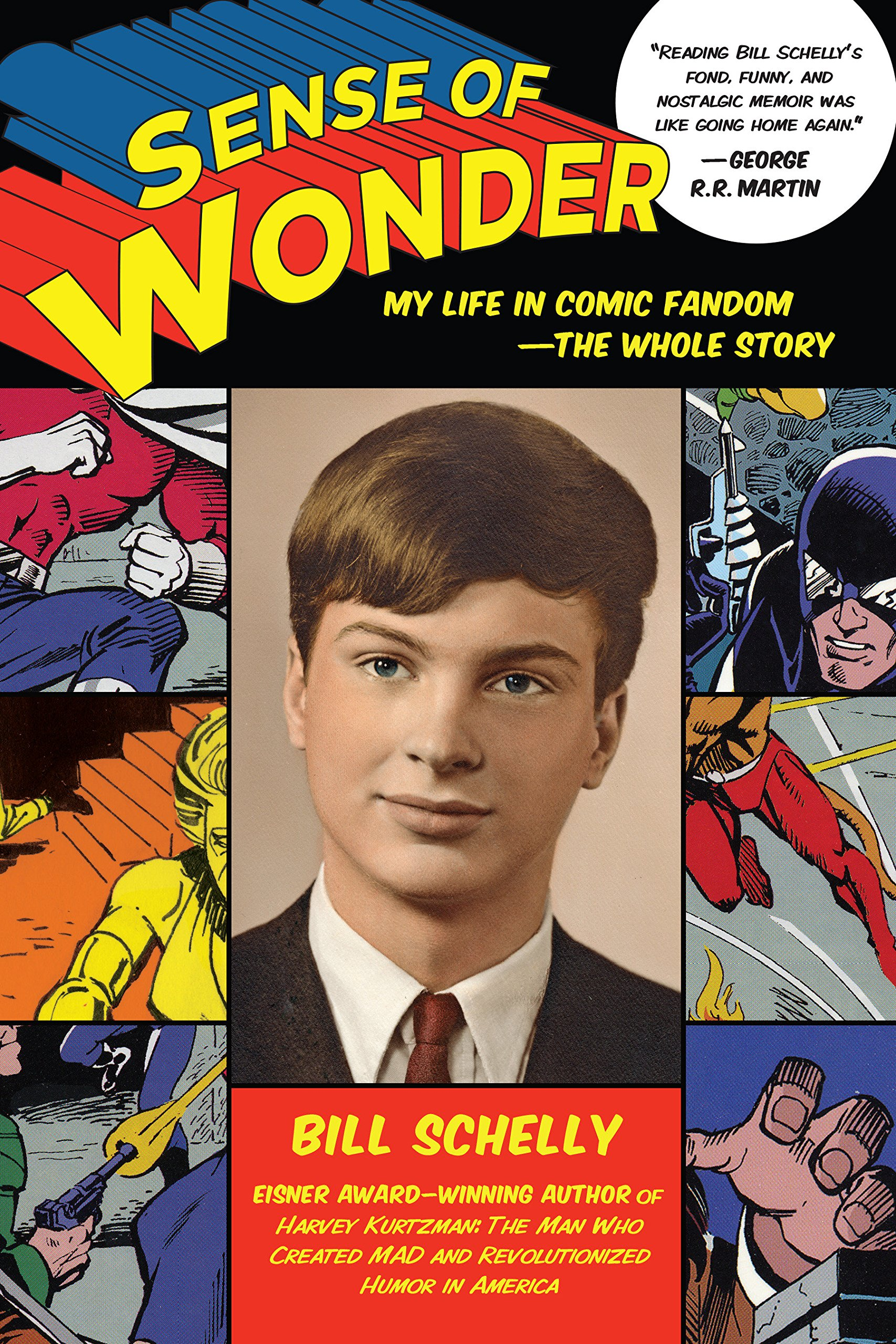 Sense of Wonder: My Life in Comic Fandom--The Whole Story pdf