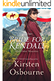 RNWMP: Bride for Kendall (Mail Order Mounties Book 1)
