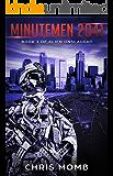 Minutemen 2041 (Alien Onslaught)