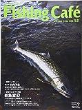 Fishing Cafe´ VOL.53