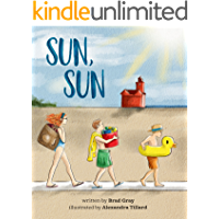 Sun, Sun: The Joy of a Summer Day at the Beach ... A stunningly illustrated, fun and delightful rhyming book for Kids 2…