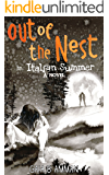 Out of the Nest: An Italian Summer (The Italian Saga Book 2)