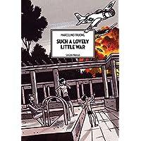 Such A Lovely Little War : Saigon 1961-1963