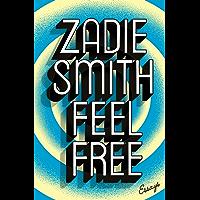 Feel Free: Essays