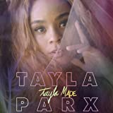 Tayla Made [Explicit]