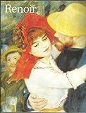 Renoir : Exposition, Paris, Galeries Nationales du Grand Palais (14 mai-2 septembre 1985)