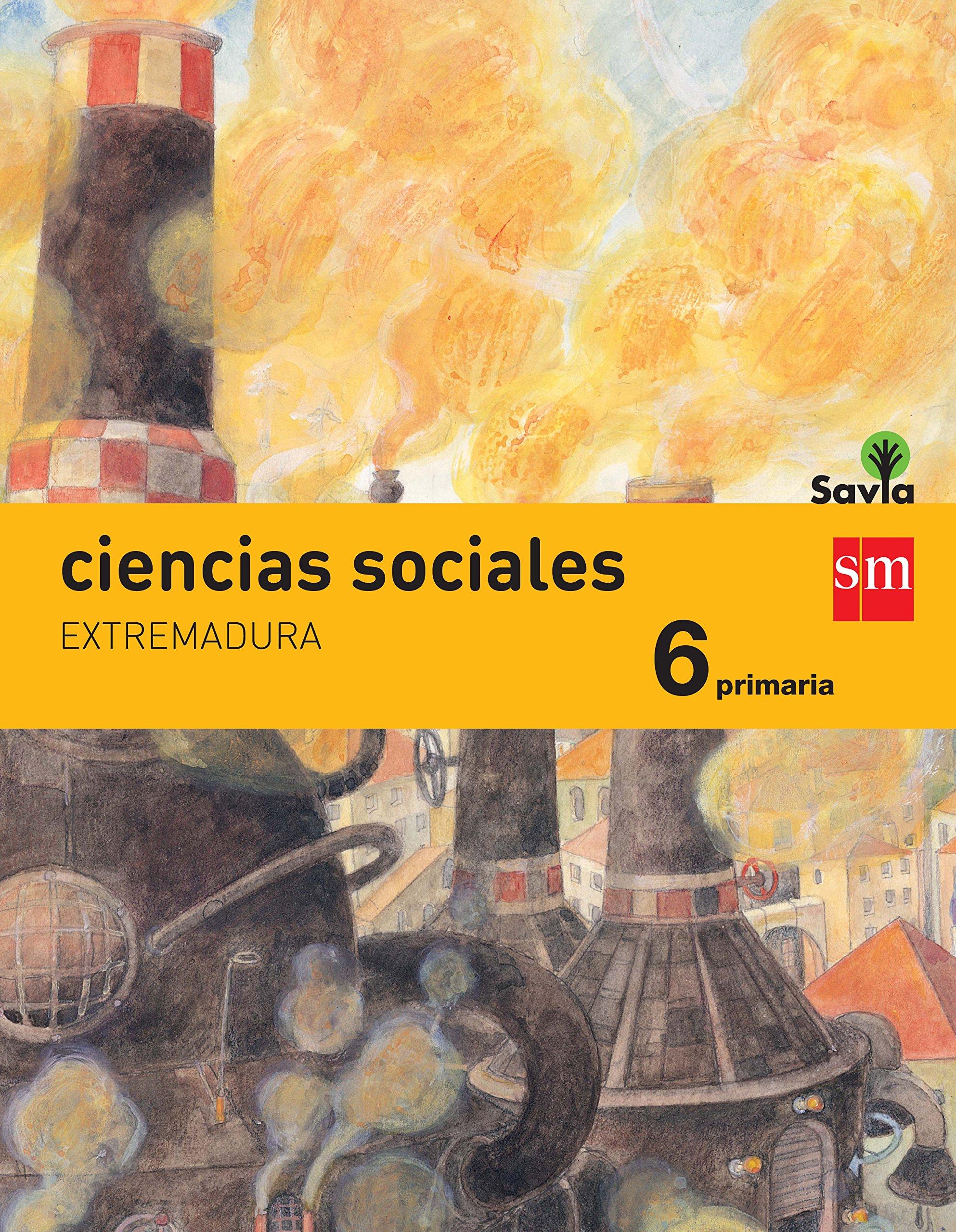 Download CIENCIAS SOCIALES 6ºEP EXTREMAD.15 INTEGRA.SAVIA SMCSO16EP ebook