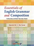 Essentials of English Grammar and Composition for Secondary and Senior Secondary Classes (2018-19 Session)