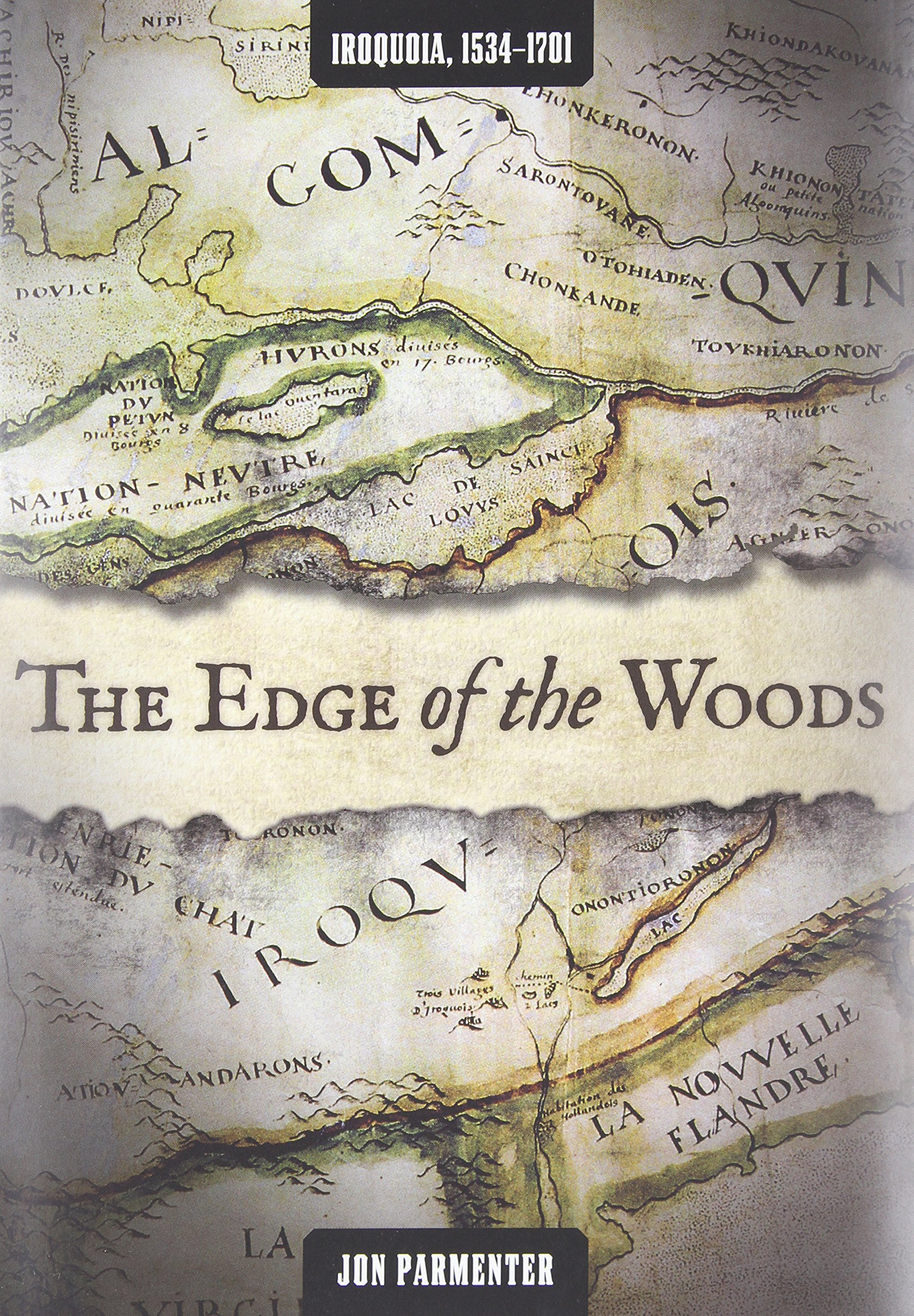 The Edge of the Woods: Iroquoia, 1534-1701 ebook