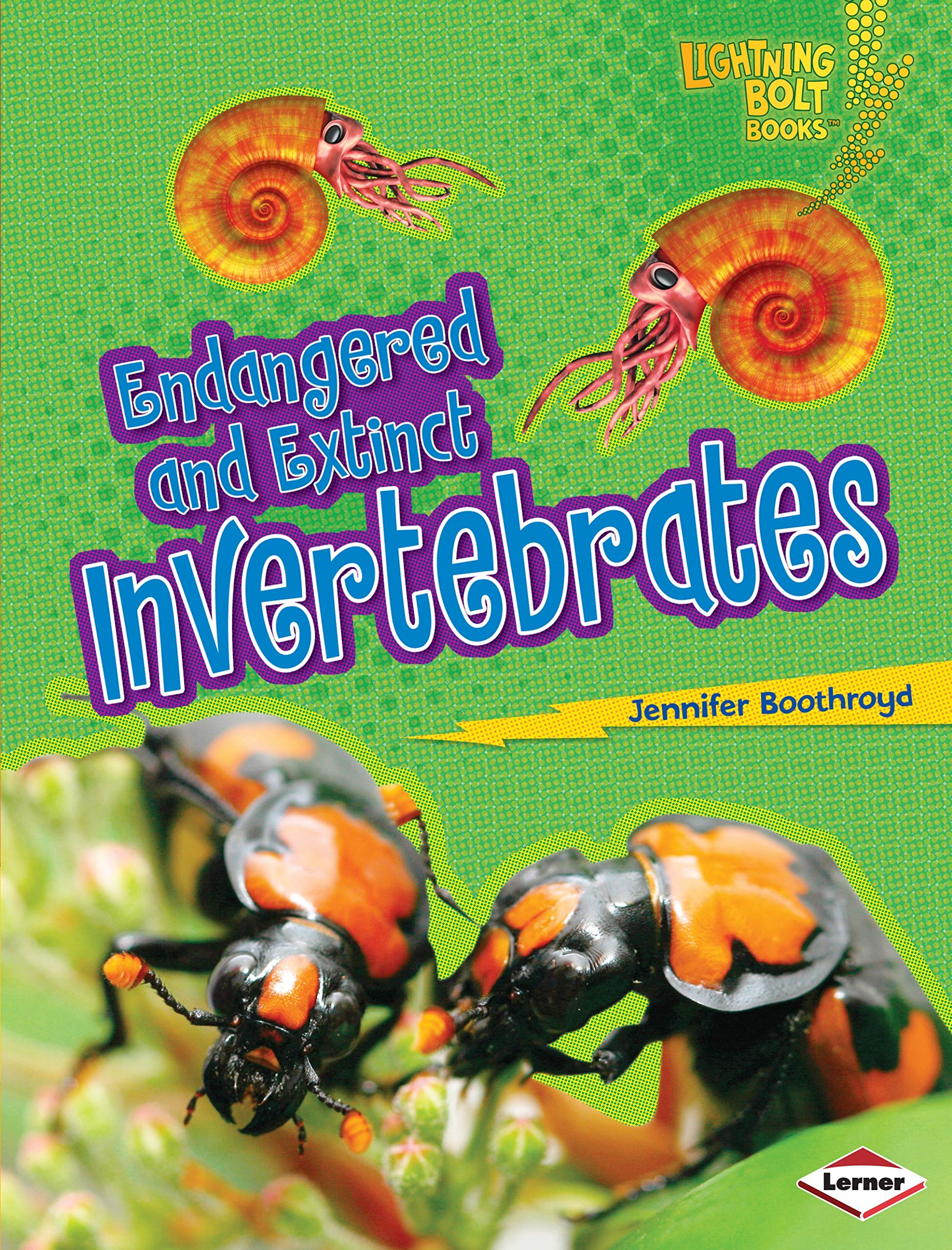 Download Endangered and Extinct Invertebrates (Lightning Bolt Books - Animals in Danger) PDF