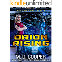 Orion Rising: A Military Science Fiction Space Opera Epic (Aeon 14: The Orion War Book 3) book cover