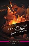 A Snowbound Scandal (Dallas Billionaires Club Book 2)