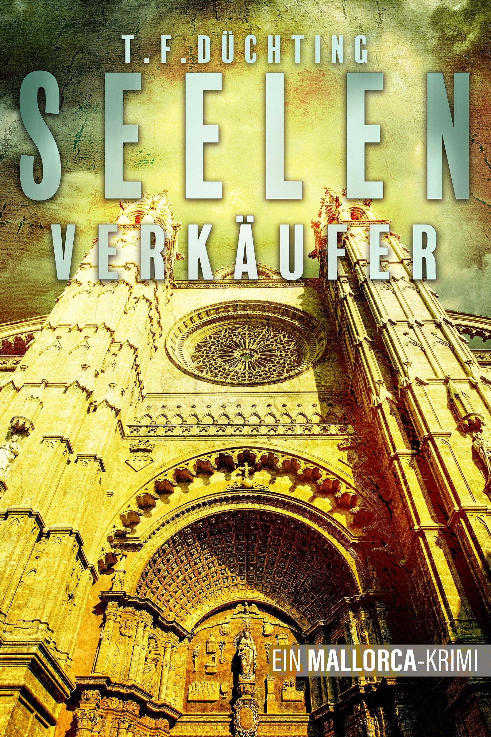Seelenverkäufer - Ein Mallorca-Krimi (German Edition)