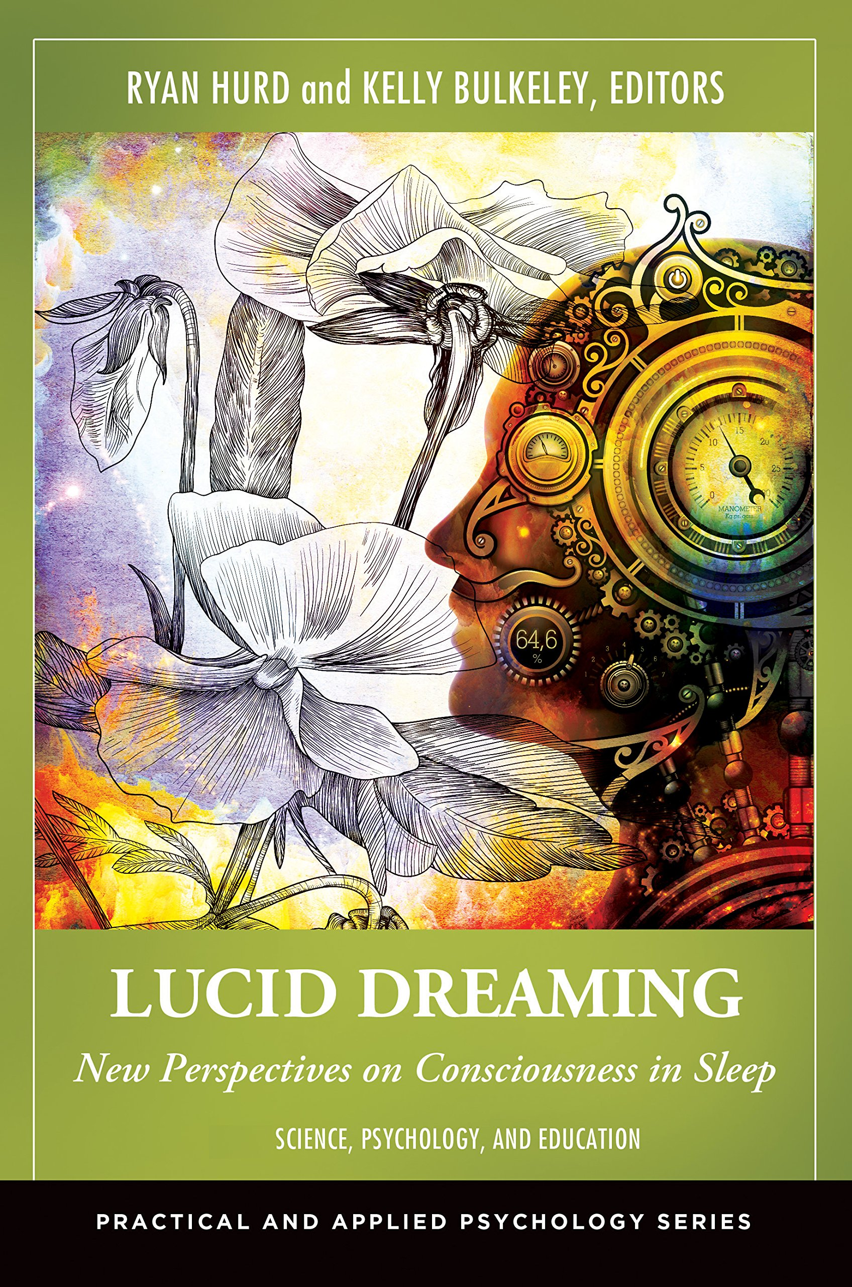 Lucid Dreaming New Perspectives On Consciousness In Sleep 2 Volumes Practical And Applied Psychology Kindle Edition By Hurd Ryan Bulkeley Kelly Health Fitness Dieting Kindle Ebooks Amazon Com