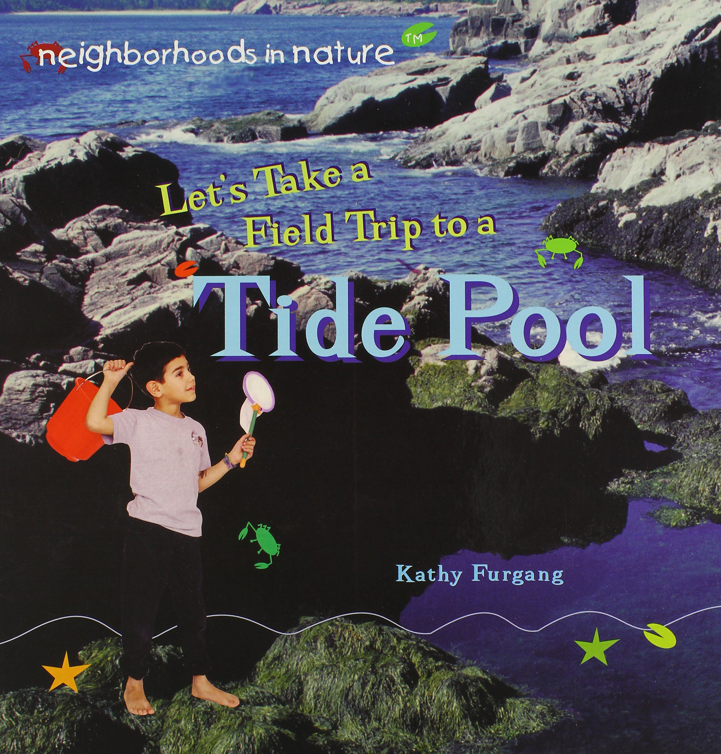 Read Online Let's Take a Field Trip to a Tide Pool (Neighborhoods in Nature) PDF