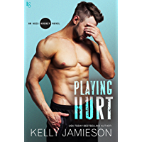 Playing Hurt: An Aces Hockey Novel (English Edition)