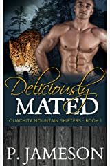 Deliciously Mated (Ouachita Mountain Shifters Book 1) Kindle Edition