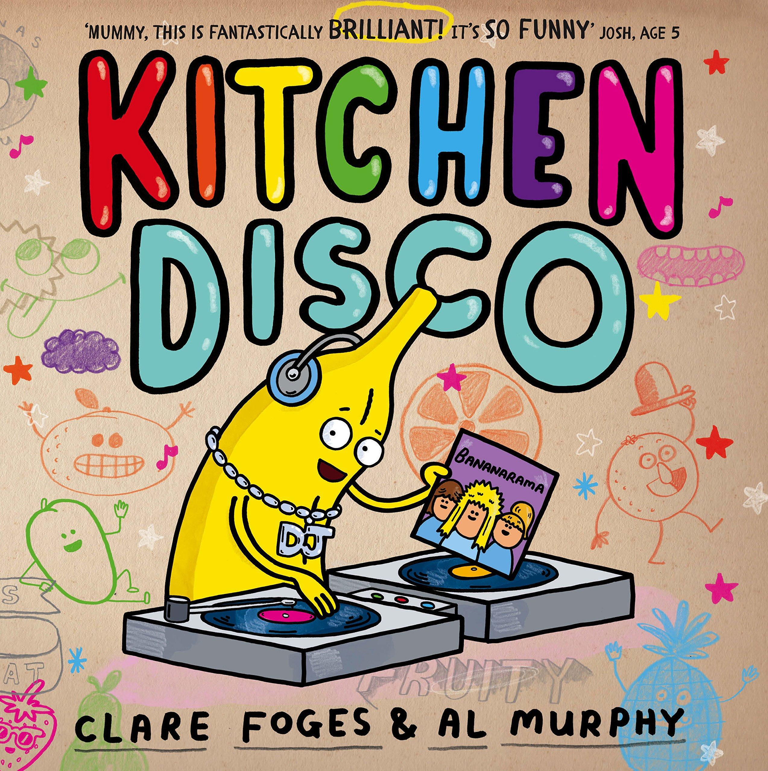 Kitchen Disco: Amazon.co.uk: Foges, Clare, Murphy, Al: Books