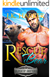 Rescue Bear: Cortez (Silvertip Shifters Book 3)