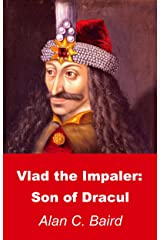 Vlad the Impaler: Son of Dracul (English Edition) Edición Kindle