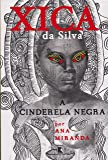 Xica da Silva. A Cinderela Negra