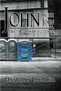 John in the John: A Bathroom Devotional