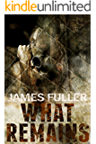 What Remains (Book 1)