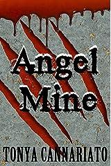 Angel Mine Kindle Edition