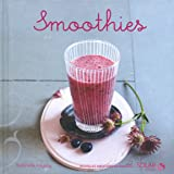 Smoothies - Nouvelles variations gourmandes