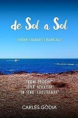 De sol a sol: Entre onades i bancals (Spanish Edition) Kindle Edition