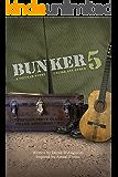 "Bunker 5: ""unlike any war story you ever heard"""