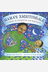 Mama's Nightingale: A Story of Immigration and Separation Kindle Edition