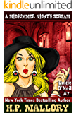 A Midsummer Night's Scream: An Urban Fantasy/Paranormal Romance Series (The Dulcie O'Neil Series Book 7)